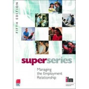 Managing the Employment Relationship by Institute of Leadership & Management