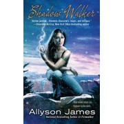 Shadow Walker by Allyson James
