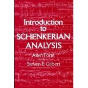 Introduction to Schenkerian Analysis by Allen Forte