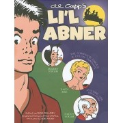 Li'l Abner: The Complete Dailies and Color Sundays: 1934-1936 Vol. 1 by Al Capp