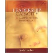 Leadership Capacity for Lasting School Improvement by Linda Lambert