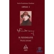 Opere I Poezia antuma - Fundoianu-Fondane