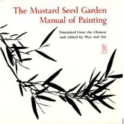 The Mustard Seed Garden Manual of Painting: A Facsimile of the 1887-1888 Shanghai Edition
