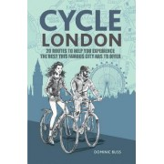 Cycle London by Dominic Bliss