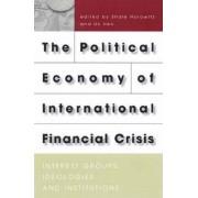 The Political Economy of International Financial Crisis by U. K. Heo