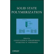 Solid-State Polymerization by Constantine D. Papaspyrides