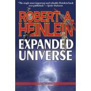 Robert Heinlein's Expanded Universe by Robert A Heinlein