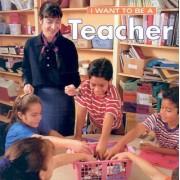 I Want to Be a Teacher by Dan Liebman