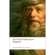 The History of King Lear: The Oxford Shakespeare by William Shakespeare