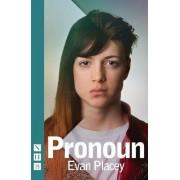 Pronoun by Evan Placey