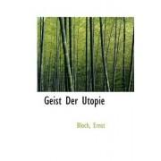 Geist Der Utopie by Bloch Ernst