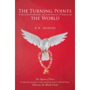 The Turning Points: In the Lives of Individuals, and in the Histories of Nations and the World