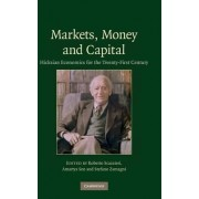 Markets, Money and Capital by Roberto Scazzieri