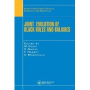 Joint Evolution of Black Holes and Galaxies by Monica Colpi