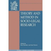 Theory and Method in Socio-legal Research by Reza Banakar