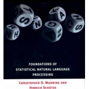 Foundations of Statistical Natural Language Processing by Christopher D. Manning