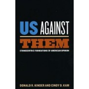 Us Against Them by Donald R. Kinder