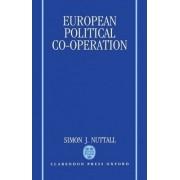 European Political Co-operation by Simon J. Nuttall