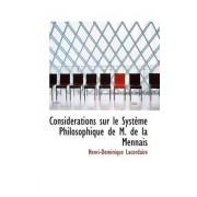 Considacrations Sur Le Systaume Philosophique de M. de La Mennais by Henri-Dominique Lacordaire