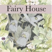 Fairy House by Sally Barton