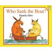 Who Sank the Boat? by Pamela Allen