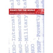 Rules for the World by Michael Barnett