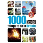 1000 things to do in Britain 2nd edition by Time Out Guides Ltd.