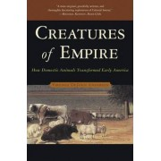 Creatures of Empire by Virginia DeJohn Anderson