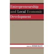 Entrepreneurship and Local Economic Development by Norman Walzer