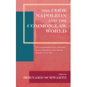 The Code Napoleon and the Common-Law World: The Sesquicentennial Lectures Delivered at the Law Center of New York University, December 13-15, 1954 (19