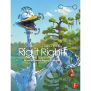 Rig it Right! Maya Animation Rigging Concepts by Tina O'Hailey