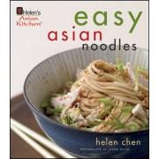 Helen Chen's Easy Asian Noodles by Helen Chen