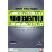 Starea de sanatate a managementului din Romania in 2012 - Ovidiu Nicolescu Ion Popa Ciprian Nicolescu