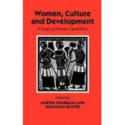 Women, Culture, and Development by Martha C. Nussbaum