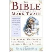 The Bible according to Mark Twain by McCullou Baetzhold