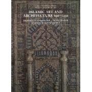 Islamic Art and Architecture, 650-1250 by Richard Ettinghausen