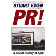 Pr! by Stuart Ewen