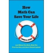 How Math Can Save Your Life by James D. Stein
