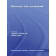 Decisions, Risk and Reward by Johnnie E. V. Johnson