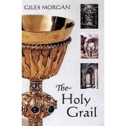 The Holy Grail by Giles Morgan
