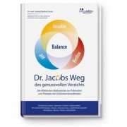 Dr. Jacobs Weg des genussvollen Verzichts by Ludwig Manfred Jacob