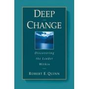 Deep Change by Robert E. Quinn