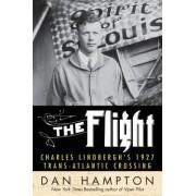 The Flight: Charles Lindbergh's 1927 Trans-Atlantic Crossing