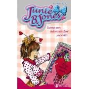 Junie B. Jones tiene un admirador secreto/ Junie B. Jones Has a Secret Admirer by Barbara Park