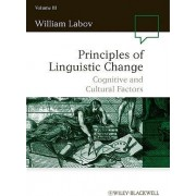 Principles of Linguistic Change by William Labov