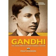 Gandhi: Young Protester Who Founded A Nation by Wilkinson Philip
