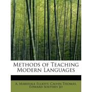 Methods of Teaching Modern Languages by Calvin Thomas Edward Marshall Elliott