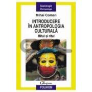 Introducere In Antropologia Culturala - Mihai Coman
