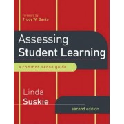 Assessing Student Learning by Linda A. Suskie