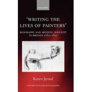 Writing the Lives of Painters by Karen Junod